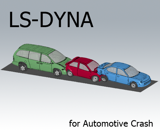 LS-DYNA for Automotive Crash