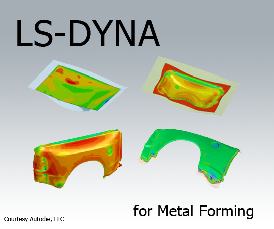 LS-DYNA for Metal Forming